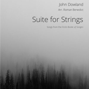 Six Dowland Songs: Suite For Strings