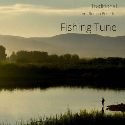 Traditional: Fishing Tune