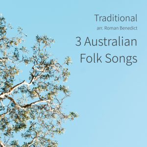 3 Australian Folk Songs